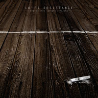 Lo-Fi Resistance - Chalk Lines