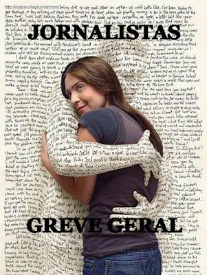 JORNALISTAS NA GREVE GERAL