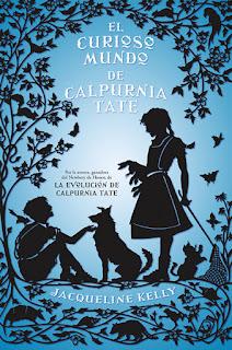 El curioso mundo de Calpurnia Tate Jacqueline Kelly