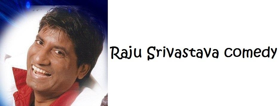 Raju Srivastava Comedy