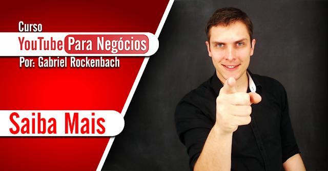 YouTube Para Negócios de Gabriel Rockenbach - Como ganhar dinheiro com o youtube