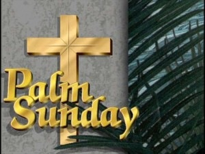 Greetings Readers Now That Spring Is Upon Us And My Eyes Are Not Deceiving Me It Really The Beginning Of April Means This Year Palm Sunday