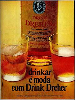 anúncio drink dreher de 1970; 1970; história da década de 70; propaganda nos anos 70; reclame anos 70; Brazil in the 70s; Oswaldo Hernandez;