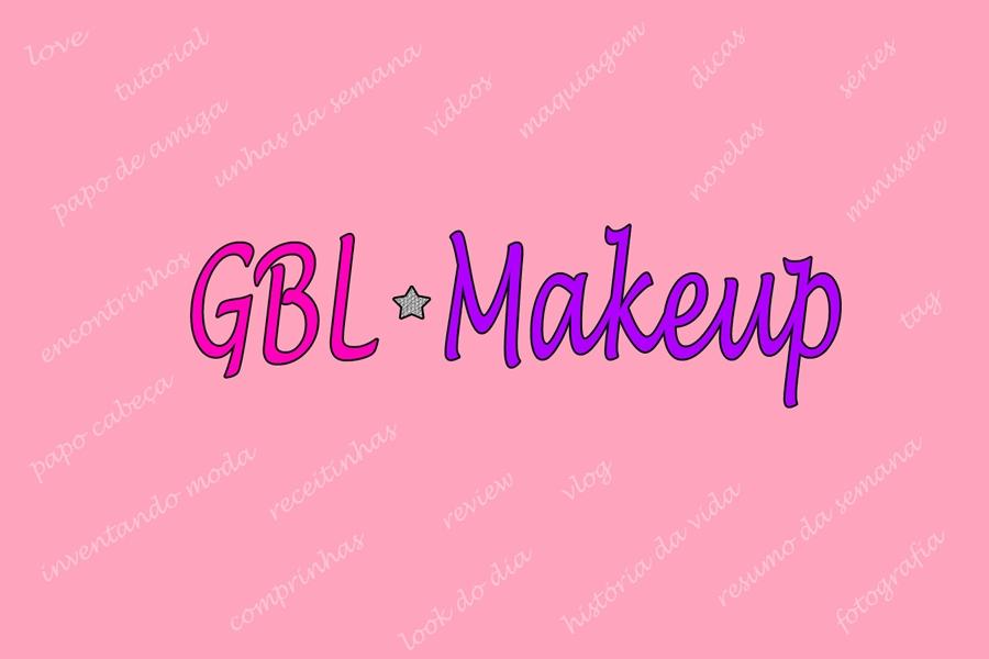 GBL Make Up por: Glauciely Luiz
