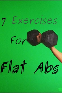 7 Exercises For Flat Abs
