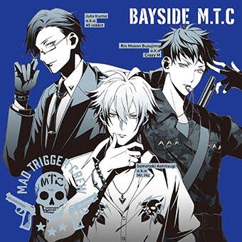 MAD TRIGGER CREW『BAYSIDE M.T.C』