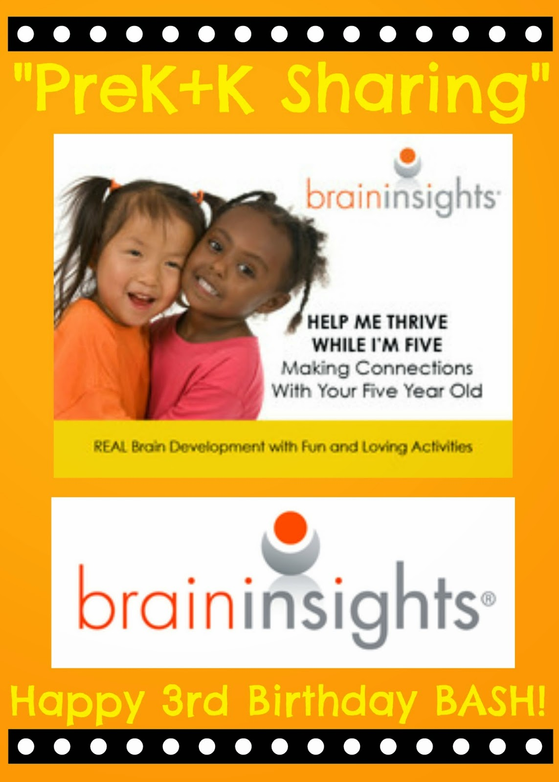 PreK+K Sharing Collaboration: THIRD Birthday Celebration Give Away prizes from Brain Insights