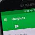 """جوجل تقوم بتحديث تطبيقها Hangouts بميزة """"الرد السريع"""""""