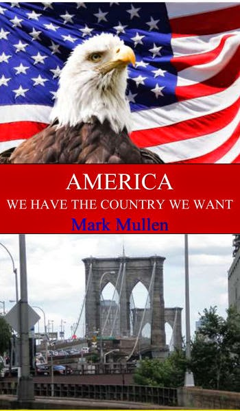 america we have the country we want, mark mullen, social issues, optimism, book