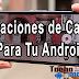 Aplicaciones Para Grabar Vídeos Con Tu Android.