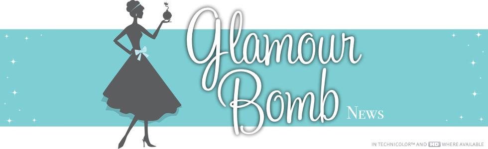 Glamour Bomb News