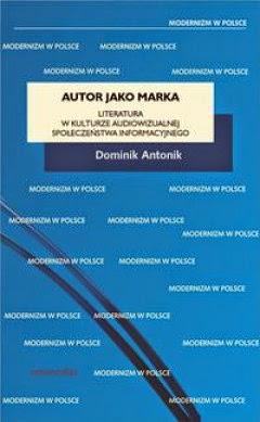 http://www.universitas.com.pl/ksiazka/Autor_jako_marka__Literatura_w_kulturze_audiowizualnej_spoleczenstwa_informacyjnego_3368.html