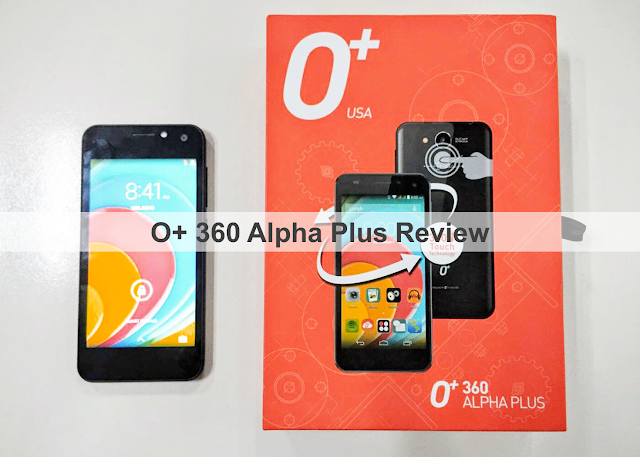 O+ 360 Alpha Plus Review