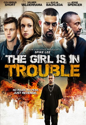 The Girl Is In Trouble 2015 poster