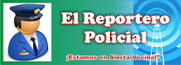 """EL REPORTERO POLICIAL"" LAS ULTIMAS NOTICIAA DE LA REGIN POLICIAL DEL CALLAO"