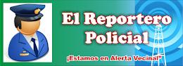 """""""EL REPORTERO POLICIAL"""" LAS ULTIMAS NOTICIAA DE LA REGIÓN POLICIAL DEL CALLAO"""