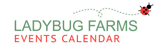Ladybug Farms Events