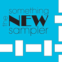 Follow my Something NEW Sampler  progress here: