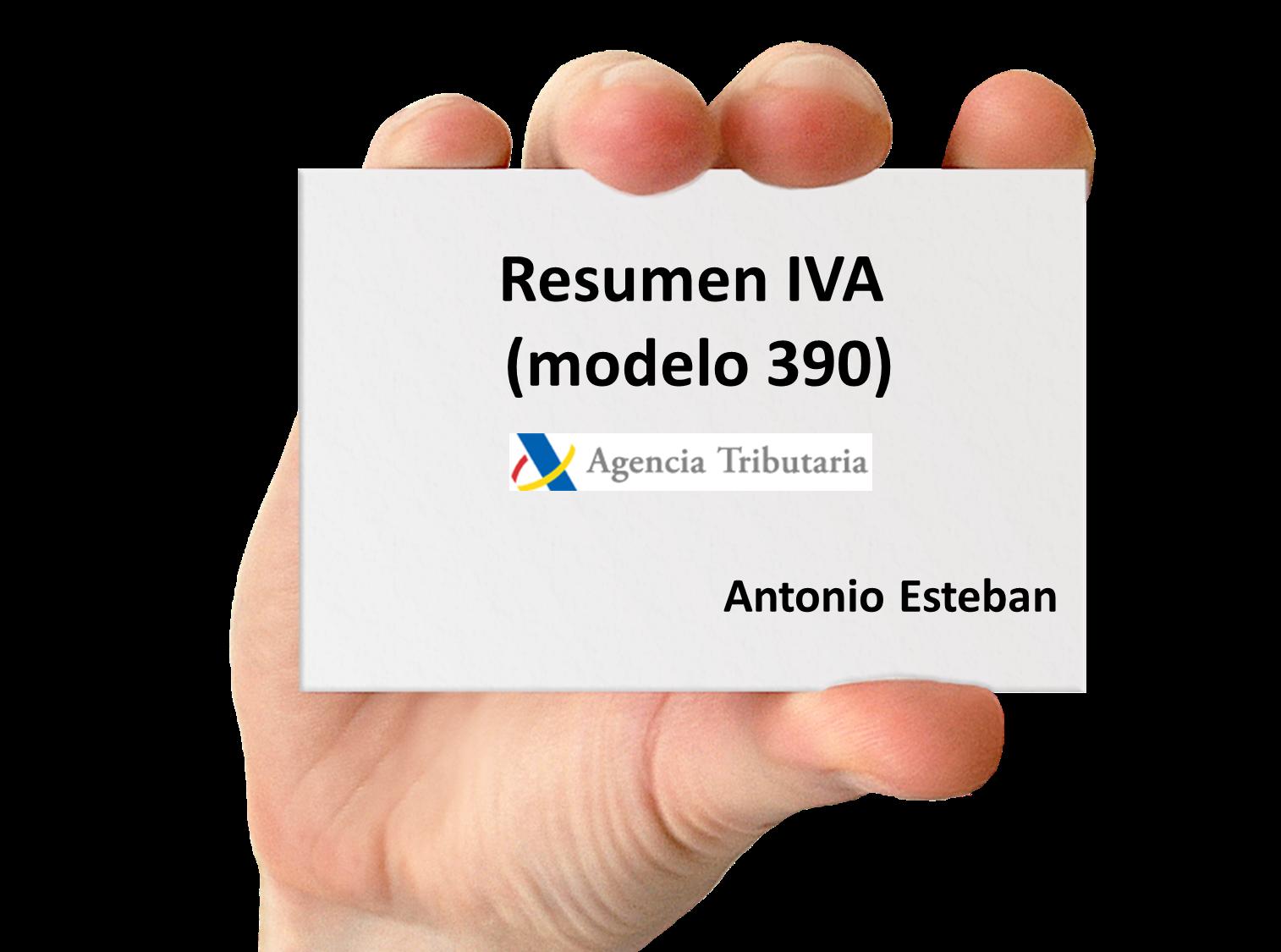 Publicado el nuevo resumen del IVA (modelo 390) | Antonio Esteban 2.0