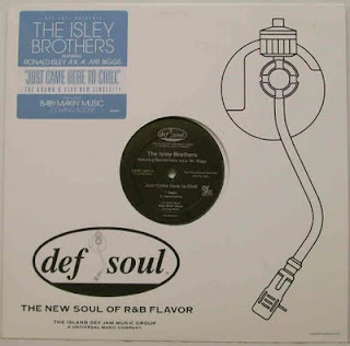 THE ISLEY BROTHERS - JUST CAME HERE TO CHILL (SINGLE 12'') (2006)