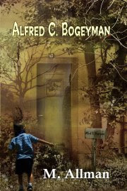 Alfred C. Bogeyman ( YA Short Story)