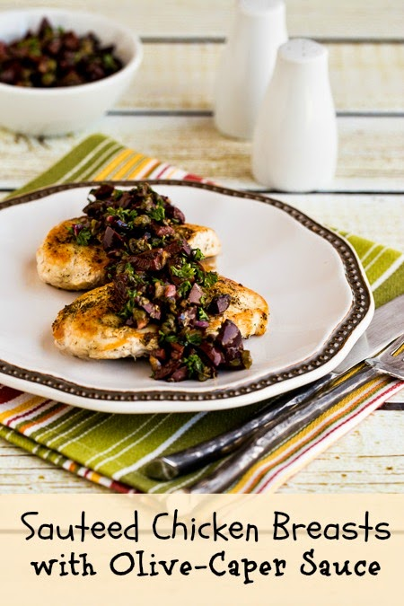 Sauteed Chicken Breasts Recipe with Olive and Caper Sauce (Low-Carb, Gluten-Free, Paleo) found on KalynsKitchen.com