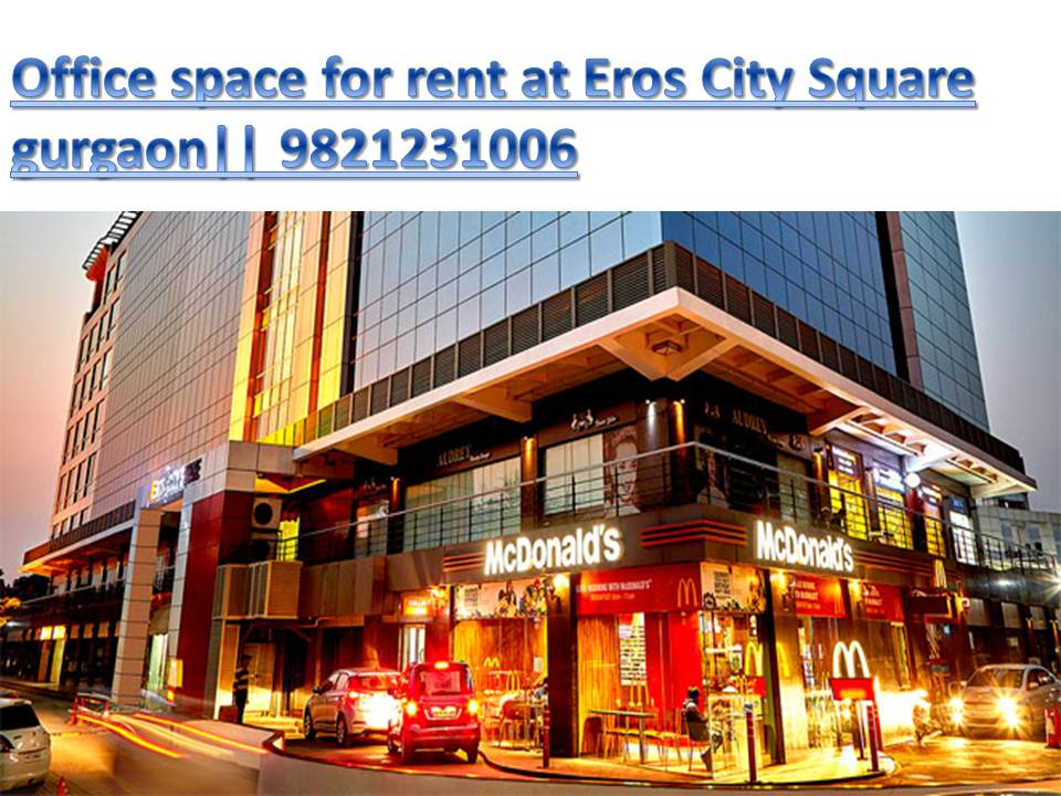 Office space Eros City Square Gurgaon