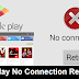 Google Play Store No Connection Retry Error Fix