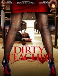 Dirty Teacher | Bmovies