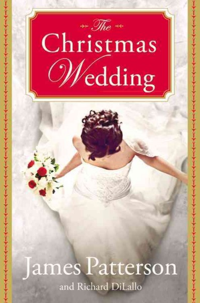 Christmas Wedding by James Patterson and Richard DiLallo