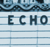 Los Angeles Music Lovers, Listeners, and Players Go to The Echo and The Echoplex