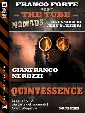 The Tube Nomads #8 - Quintessence (Gianfranco Nerozzi)