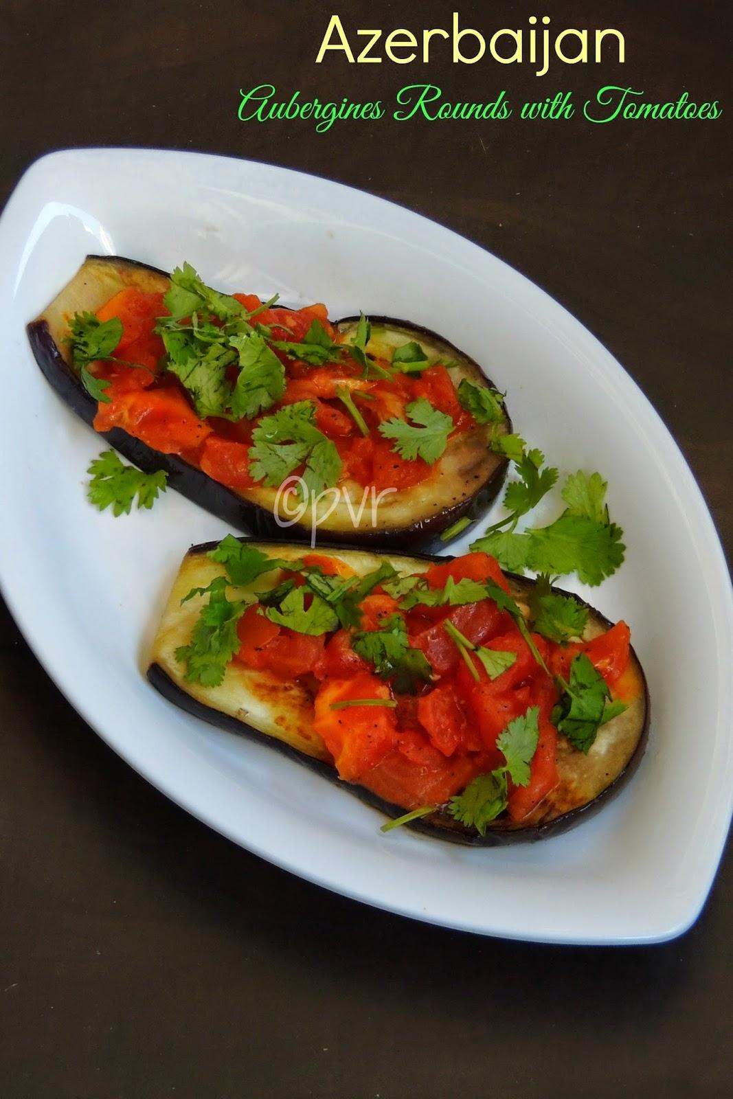 Badimjan Dilchaklari,Aubergines Rounds with Tomatoes,Azerbaijani Aubergines rounds