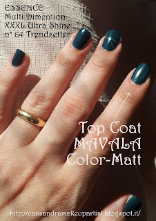 MAVALA - Top Coat Color-Matt  - ESSENCE - Multi Dimention XXXL Shine Nail Polish n°64 Trendsetter - Glossy Box Agosto 2012 - Swatch - Inci - Ingredienti - Prezzo