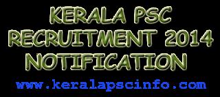 Trade Instructor Grade II (Smithy) recruitment 2014, Kerala PSC recruitment 2014, www.keralapsc.gov.in