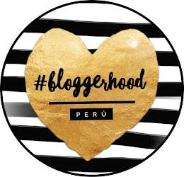 #bloggerhoodperu