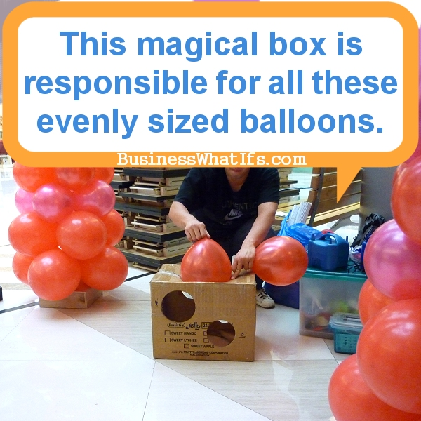 An easy and low-cost way to ensure evenly sized balloons.
