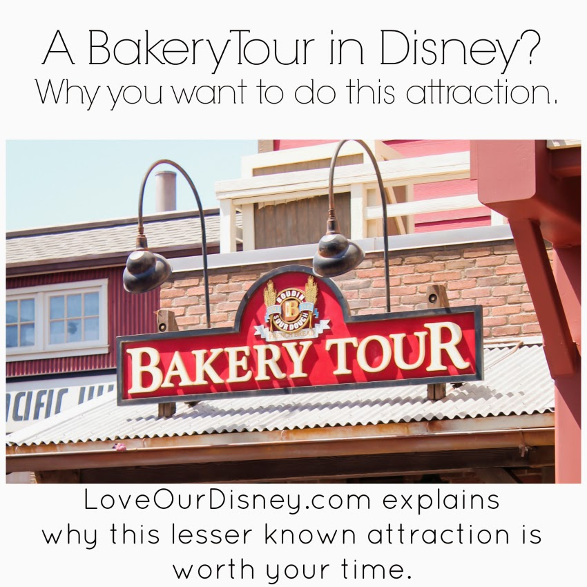 Did you know there is a bakery tour in Disney California Adventure at Disneyland? LoveOurDisney.com is sharing all about it.