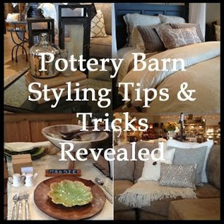Pottery Barn Styling Tips and Tricks