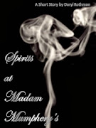 Spirits at Madam Mumphery's  -       A Short Story