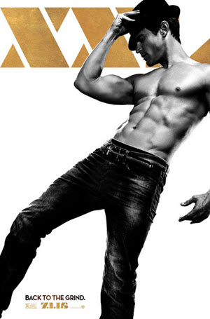 Magic Mike XXL: Official Theatrical Release Poster