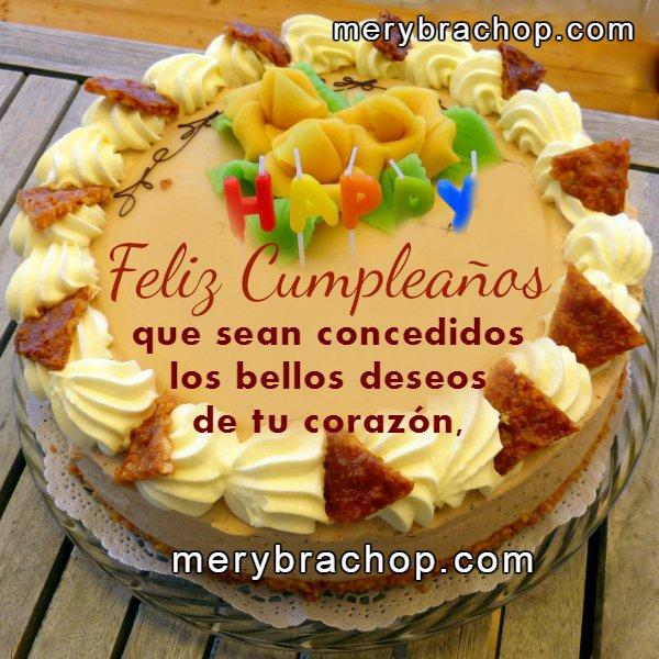 Imagen con mensaje de cumpleaños por Mery Bracho. En tu Cumpleaños y siempre que Dios te bendiga. Buenos Deseos. Tarjeta bonita de cumple, felicidades con lindas palabras.