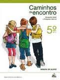 CAMINHOS DE ENCONTRO