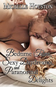 Bedtime Tales, Sexy Daydreams, and Paranormal Delights