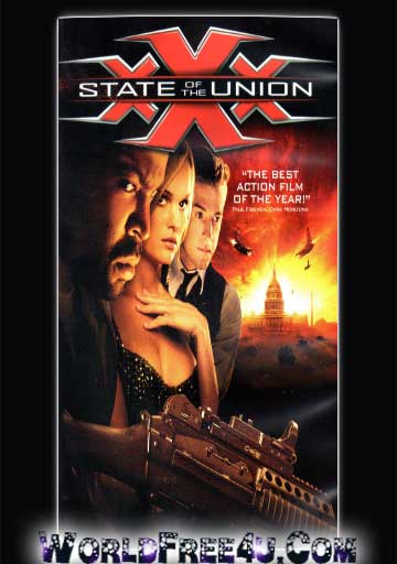 Poster Of xXx State of the Union (2005) In Hindi English Dual Audio 300MB Compressed Small Size Pc Movie Free Download Only At worldfree4u.com