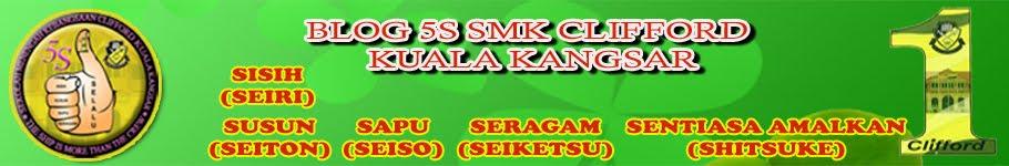 Blog 5S SMK Clifford Kuala Kangsar