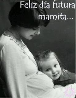 Feliz Dia Futura Mama