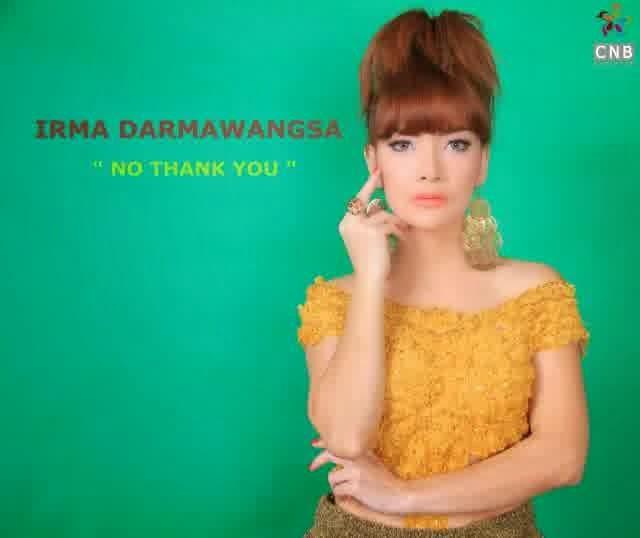 Download Lagu Irma Darmawangsa - No Thank You MP3