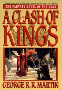 ACOK A Clash of Kings by George R. R. Martin