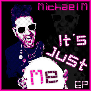 Michael M  'It's Just Me' EP Track-By-Track Review